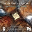 In My Father's House: Choral Music By Stopford