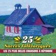 25 Succes Folkloriques Vol.4