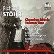 Richard Stohr: Chamber Music, Vol. 1