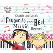 Charlie & Lola's Favourite & Best Music Record