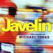 Javelin: The Music of Michael Torke