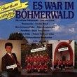 Es War Im Boehmerwald