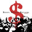 Resist. Revolt. Reclaim.
