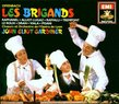 Offenbach - Les Brigands / Raphanel · Alliot-Lugaz · Raffalli · Trempont · Le Roux · Dran · Viala · Pisani · Opéra de Lyon · Gardiner