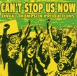 Can't Stop Us Now: Linval Thompson Productions