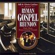 Ryman Gospel Reunion