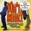 Don't Be A Menace To South Central While Drinking Your Juice In The Hood: The Soundtrack