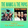 Deliver / The Mamas and the Papas