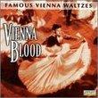 Vienna Blood: Famous Vienna Waltzes