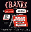 Cranks: And Songs from Wild Grows the Heather