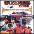 Wossness 2001: The Only Way to Beat Us to Cheat Us