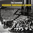 The Essential Mormon Tabernacle Choir