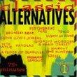 Classic Alternatives 1