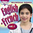 Bilingual Songs: English-French Vol. 1