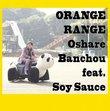 Oshare Banchou Feat Soy Sauce (Bonus Dvd)