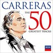 Jos' Carreras: 50 Greatest Tracks [2 CD]
