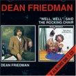 Dean Friedman / Well Well Said the Rocking Chair