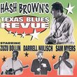 Hash Brown's Texas Blues Revue