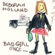 Bad Girl Once...