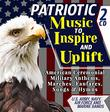 "Patriotic Music To Inspire & Uplift - American Ceremonial Military Anthems, Marches, Fanfares, Songs & Hymns - U.S. Army, Navy, Air Force and Marine Bands - Includes ""The Star-Spangled Banner"" - 2 CD"