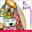 """""""P"""" is the Funk George Clinton's Family Series Vol. 2"""