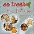 So Fresh Presents Songs for Christmas 2003