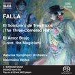 Falla: El Sombrero de Tres Picos; El Amor Brujo [Hybrid SACD]