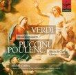 Verdi: Requiem/Puccini-Gloria/Poulenc-Gloria