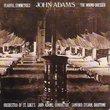 John Adams: Fearful Symmetries; Wound Dresser