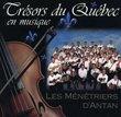 Tresors du Quebec en Musique
