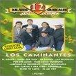 12 Kilates Musicales: Los Caminantes