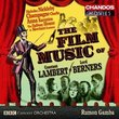The Film Music of Constant Lambert & Lord Berners