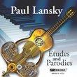 Paul Lansky: Etudes and Parodies