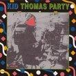 Kid Thomas Party