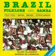 Samba, Brazil, Folklore And Samba, Tico Tico (Choro) - Mulher Rendeira (Baiao) - Bahia (Samba)