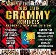 Latin Grammy Nominees 2003: Regional Mexican