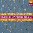 Bruckner: Symphonies Nos. 6 & 7
