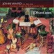 John Ward - Consort Music for Five and Six Viols