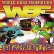 World Bass Federation Ready 2 Rumble