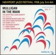 Newport Jazz Festival 1958: Mulligan in the Main, Vol. 2