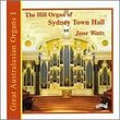 Great Australasian Organs Volume 1 - The Hill Organ of Sydney Town Hall