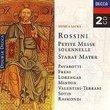 Rossini - Petit Messe Solonnelle ~ Stabat Mater / Pavarotti, Freni, Lohrenger, Minton, Valentini-Terrani, LSO, Gandolfi, Kertesz