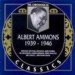 Albert Ammons 1939-1946