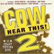 Cow Hear This 2