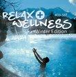 Relax & Wellness: Winter