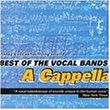 A Cappella: Best of the Vocal Bands
