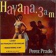 Havana 3 Am