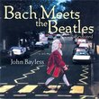 Bach Meets The Beatles Revisited
