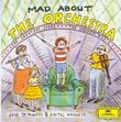 Mad About the Orchestra