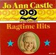 Jo Anne Castle - 22 Greatest Ragtime Hits
